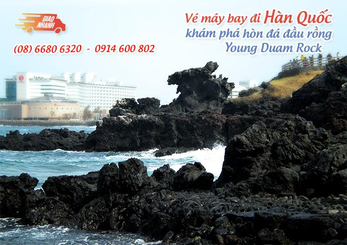 Vé máy bay đi Hàn Quốc khám phá hòn đá đầu rồng Young Duam Rock, đảo Jeju