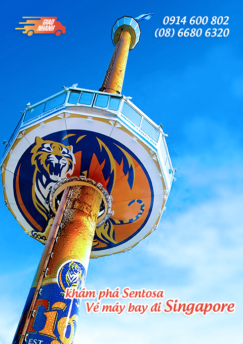 Vé máy bay đi Singapore khám phá Tiger Sky tower, Sentosa